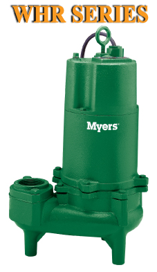 Myers WHR Series - Commercial Sewage Pumps Part #:WHR